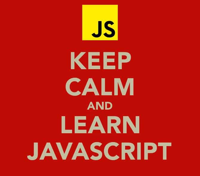 keep calm and learn javascript