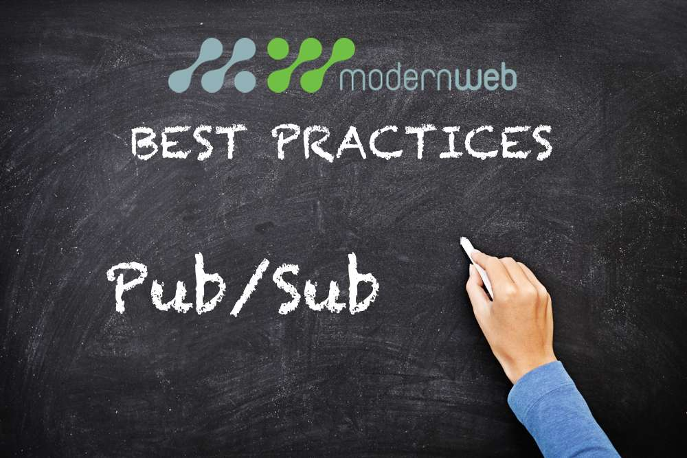 best practices pubsub